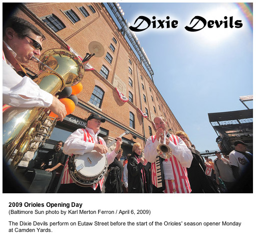 Dixie Devils - 2009 Orioles Opening Day